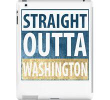 Straight Outta Washington iPad Case/Skin