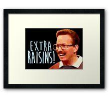 Gary: Extra Raisins Framed Print