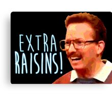 Gary: Extra Raisins Canvas Print