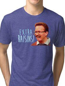 Gary: Extra Raisins Tri-blend T-Shirt