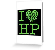 I HEART HP LOVECRAFT Greeting Card