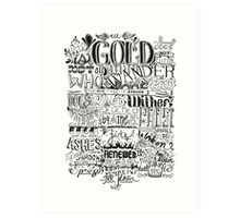 All That is Gold does not Glitter Art Print