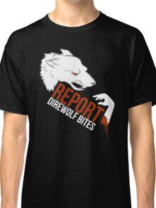 Direwolf bites are dire! Classic T-Shirt