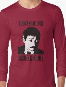 Shave for Sherlock Long Sleeve T-Shirt