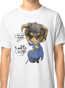 FUS RO D'OH! Classic T-Shirt