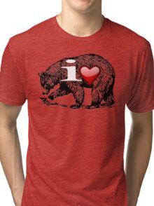 I LOVE BEAR Tri-blend T-Shirt