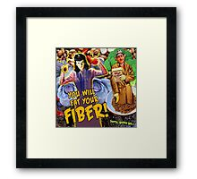 Pulp Fiction: You Will Eat Your Fiber! Framed Print
