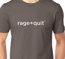 rage+quit by +Word. Unisex T-Shirt