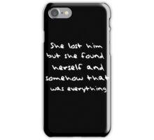 She lost him... iPhone Case/Skin