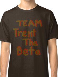 Team Trent The Beta Classic T-Shirt