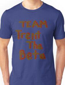 Team Trent The Beta Unisex T-Shirt
