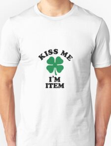 Kiss me, Im ITEM T-Shirt