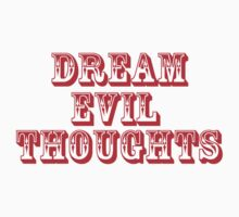 Dream Evil Thoughts by Noel Elliot