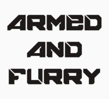 Armed and furry by HappyMassacre