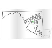 Smoke Local Weed in Maryland (MD) Poster