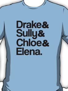 Drake & Sully & Chloe & Elena. T-Shirt