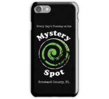 Welcome to the Mystery Spot.   iPhone Case/Skin
