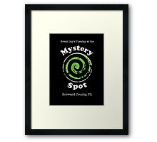 Welcome to the Mystery Spot.   Framed Print