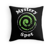 Welcome to the Mystery Spot.   Throw Pillow