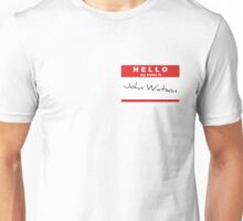 My Name is John Watson Unisex T-Shirt