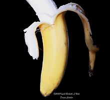 Banana  by DreamCatcher/ Kyrah Barbette L Hale
