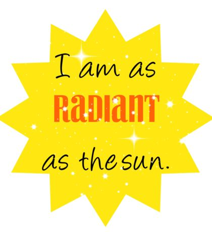 As Radiant as the Sun Sticker