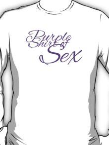 The Purple Shirt of Sex T-Shirt