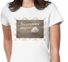 This is my happy place,  inspirational beach quote Womens Fitted T-Shirt