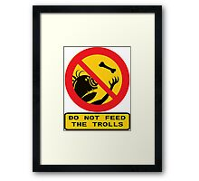 WARNING TROLLS Framed Print