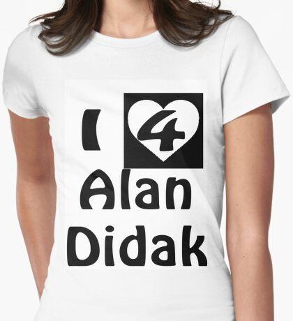 I Love Alan Didak Womens Fitted T-Shirt