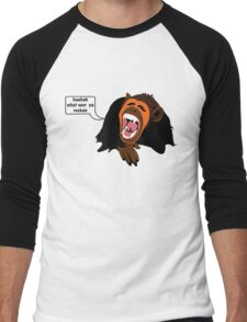 What ever ya reckon Men's Baseball ¾ T-Shirt