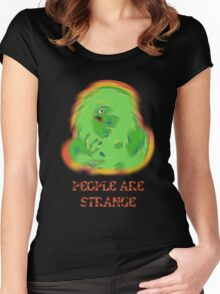 People Are Strange  Women's Fitted Scoop T-Shirt