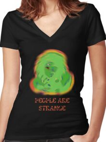 People Are Strange  Women's Fitted V-Neck T-Shirt