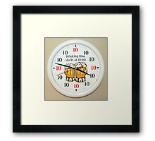 Drinking time starts at 10:00 Framed Print