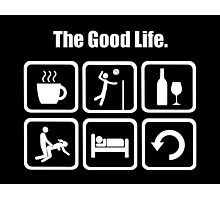 The Good Life Funny Volleyball  Photographic Print