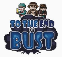 To the End or Bust by DaveChaos