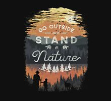 Go Outside and Stand in Nature Unisex T-Shirt