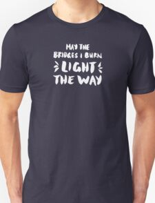 Burned Bridges – Black & White Unisex T-Shirt
