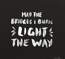 Burned Bridges – Black & White by Cat Coquillette