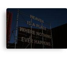 Heaven is a place on earth Canvas Print