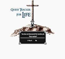 Quest Tracker for Life (Need directions?) Unisex T-Shirt