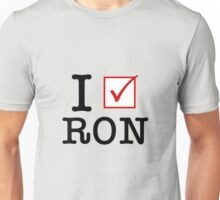 I Vote Ron Unisex T-Shirt