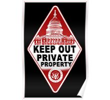 KEEP OUT !!!! Poster