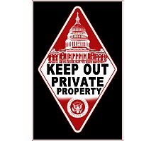 KEEP OUT !!!! Photographic Print