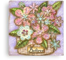Believe Blossoms Canvas Print