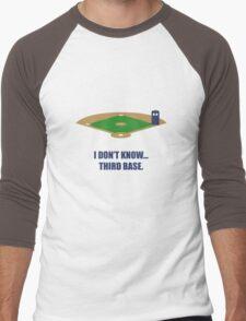 I Don't know. Men's Baseball ¾ T-Shirt