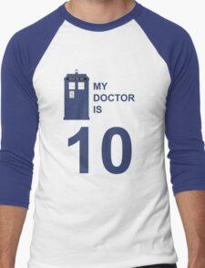 My Doctor is 10. Men's Baseball ¾ T-Shirt