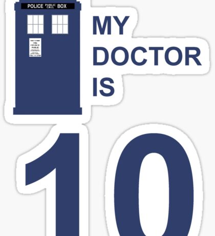 My Doctor is 10. Sticker