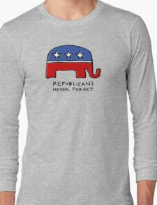 Republicans Never Forget Long Sleeve T-Shirt
