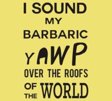 I Sound My Barbaric Yawp Baby Tee
